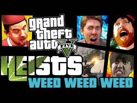 GTA 5 Online Heists: Weed Weed Weed! [PC]