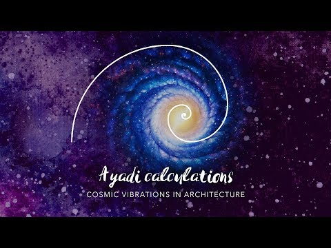 Ayadi calculations - Cosmic Vibrations in Architecture