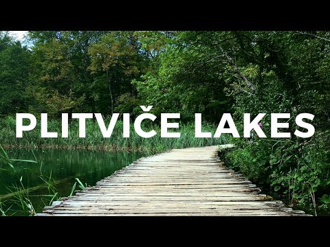 Plitvice National Lakes | Croatia Travel Video