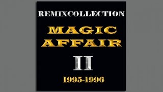 Magic Affair - World Of Freedom (Tokapis Extended Mix)