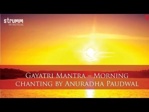 Gayatri Mantra Morning Chanting   Anuradha Paudwal