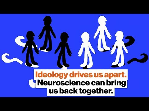 Ideology drives us apart. Neuroscience can bring us back together. | Sarah Ruger