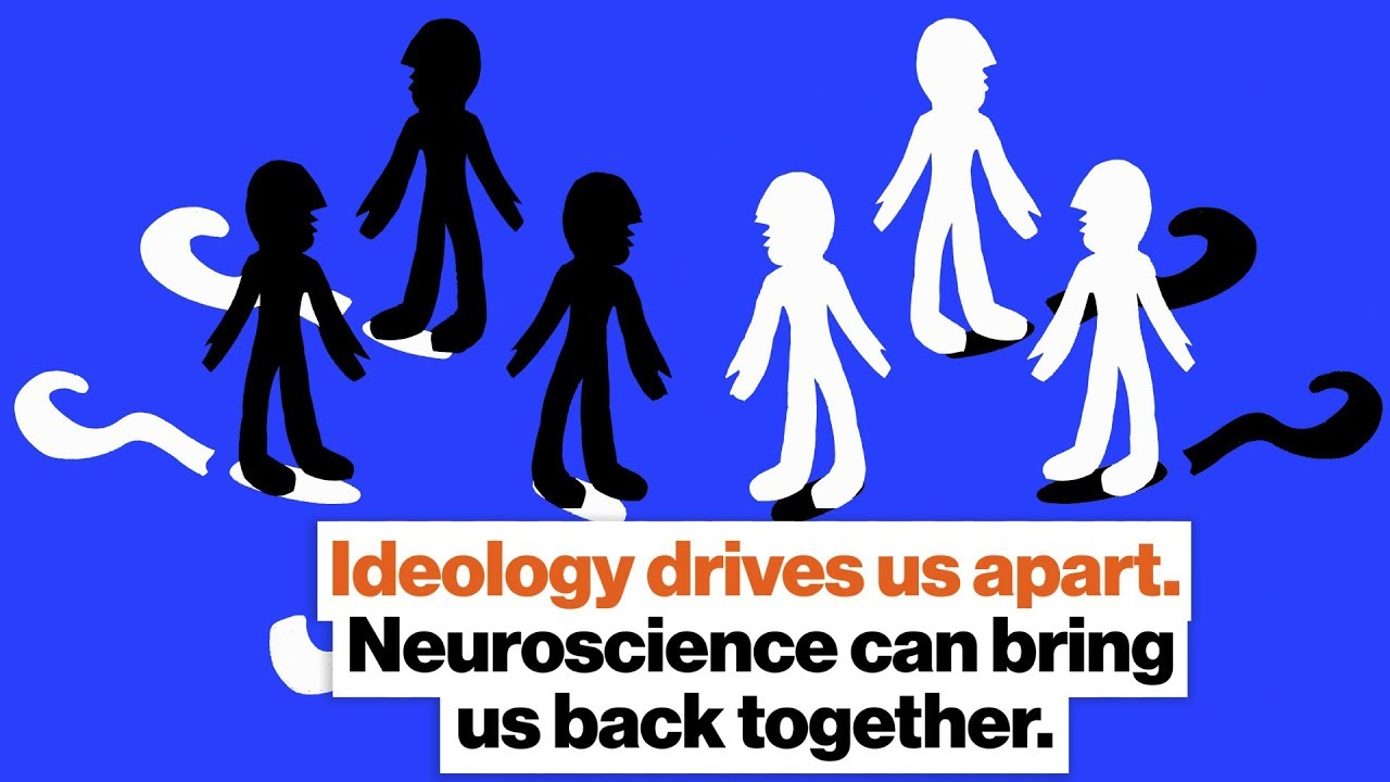 Ideology drives us apart. Neuroscience can bring us back together. | Sarah Ruger