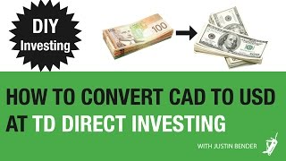 Norbert's Gambit at TD Direct Investing | DIY Investing with Justin Bender