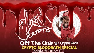 Off The Chain! SPECIAL EPISODE | Crypto Markets in Turmoil!
