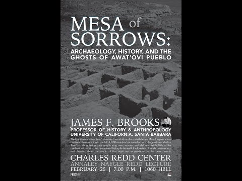 James Brooks - Mesa of Sorrows: Archaeology, History, and the Ghosts of Awat'ovi Pueblo