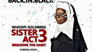 Sister Act 3 Breaking the Habit