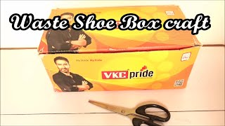 Waste Shoe Box craft idea - How to reuse waste Shoe Boxes to make useful things