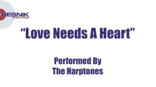The Harptones- Love Needs A Heart