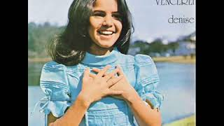 Feliz Seras Denise Cardoso - Hinos antigos da decada de 70