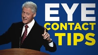 How To Make Eye Contact - Bill Clinton Charisma Breakdown