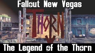 Fallout New Vegas- The Legend of the Thorn
