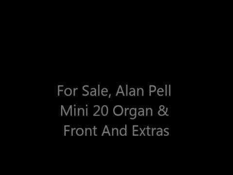 Alan Pell Mini 20 Organ & Front PLUS Extras