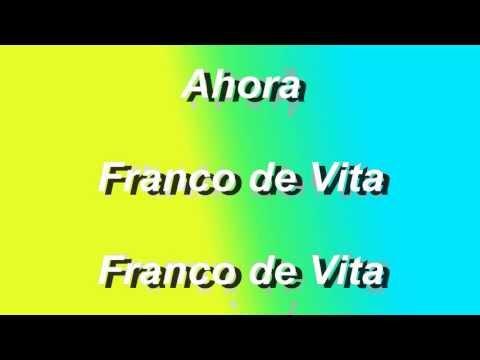 Ahora - Franco de Vita - Letra - HD