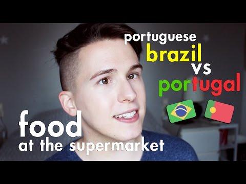 BRAZIL vs. PORTUGAL PORTUGUESE: FOOD AT THE SUPERMARKET