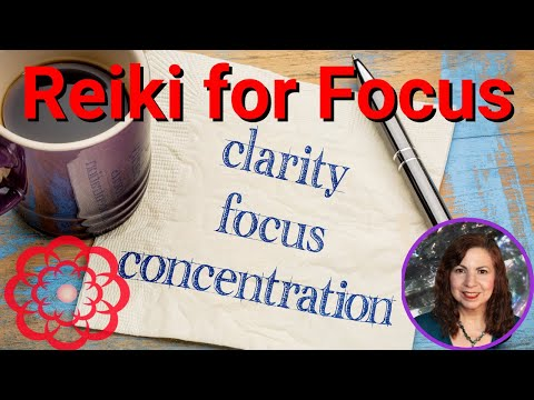 Reiki  for Clarity and Focus