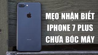 Mẹo nhận biết iPhone 7 Plus chưa bung máy - Bệnh viện điện thoại 24h