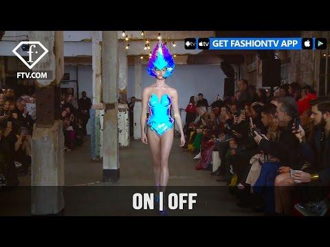 London Fashion Week Fall/WItner 2017-18 - On|Off Presents... | FashionTV