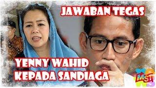 Download Video Jawaban Tegas Yenny Wahid Atas Ajakan Sandiaga Masuk Timses MP3 3GP MP4