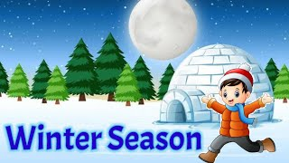 Winter season | winter season for kindergarten |winter season for kids |seasons for kids | winters