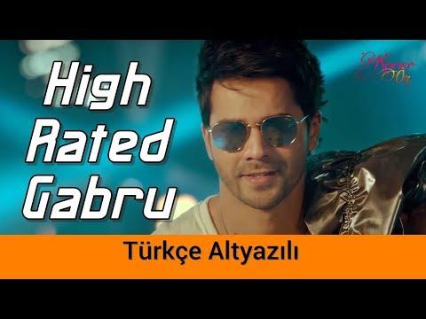 High Rated Gabru - Türkçe Altyazılı   Nawabzaade   Guru Randhawa