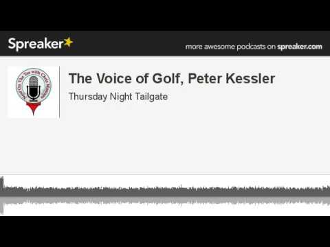 The Voice of Golf, Peter Kessler (made with Spreaker)