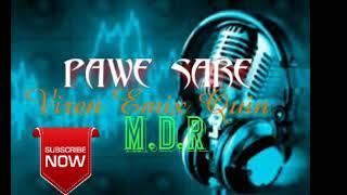 PAWE SARE MIX VIREN EMIX QUIN -M.D.R