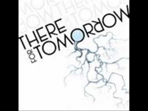 there for tomorrow -just a little faster