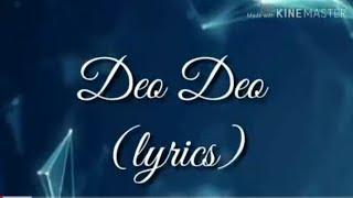 Deo deo lyrics