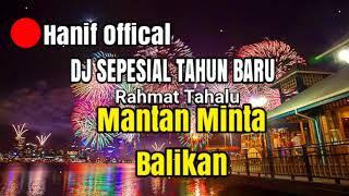 Gambar cover Dj Mantan Minta Balikan Remix Original (SPESIAL DJ TAHUN BARU 2019 )