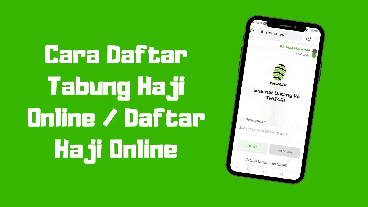 Cara Daftar Tabung Haji Online Thijari Daftar Dan Semak Pendaftaran Haji Youtube