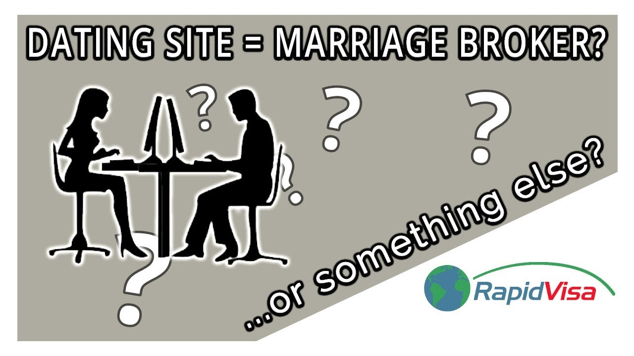 Are Dating Sites the Same Thing as Marriage Brokers? | RapidVisa®