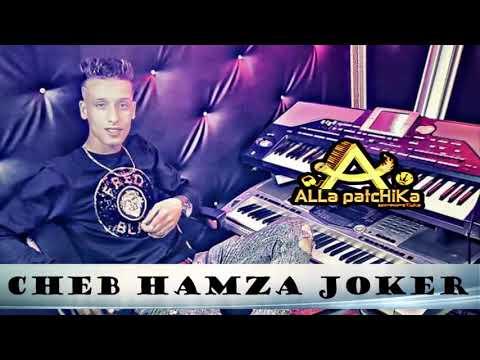Cheb Hamza Joker Ayiyi Denya T3ayi (remix By Dj Alla Patchika)