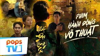 Nhất Đại Tông Sư - Tuyệt Đỉnh Võ Học Bình Định    Phim Hành Động Võ Thuật Việt Đỉnh Nhất 2021