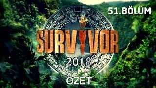 Survivor 2018   51. bölüm özeti