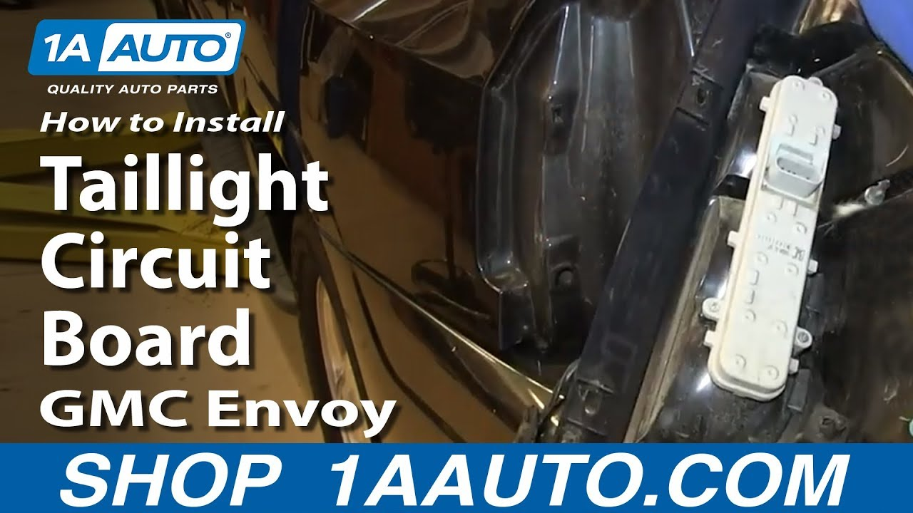 2014 Chevrolet Silverado Wiring Diagram How To Replace Tail Light Circuit Board 02 06 Gmc Envoy Xl
