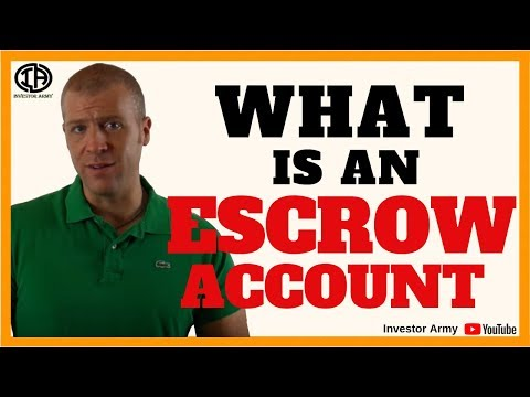What is an Escrow Account???
