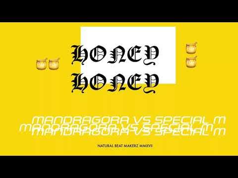 Mandragora, Special M - Honey Honey 🍯🍯