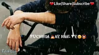 Ja Bekadra Ja Tere Bin Jeena Sekh Leya :(Khan Saab) Sad Song Whatsapp Status