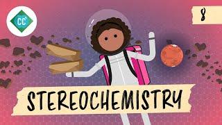Stereochemistry: Crash Course Organic Chemistry #8