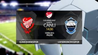 Gümüşhanespor   Kayseri erciyes maç tanıtım