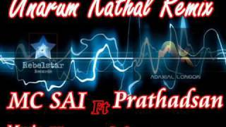 Unarum Kathal RMX - Prathadsan Ft MC SAI