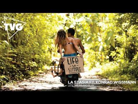 La Stasia ft. Konrad Wissmann - Let The Music Play
