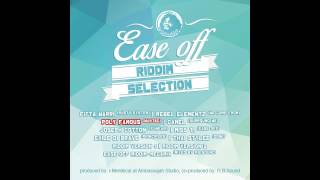 Ease Off Riddim 2014 Megamix - Ambassajah Records