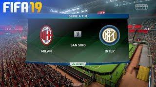 FIFA 19 - AC Milan vs. Internazionale @ San Siro