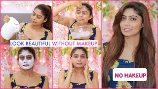 HOW TO: LOOK BEAUTIFUL WITH NO MAKEUP    Tips & Tricks   Rinkal Soni