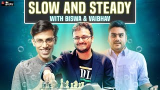 Slow and Steady 17 with Biswa, Vaibhav | A Gambit idea against the French