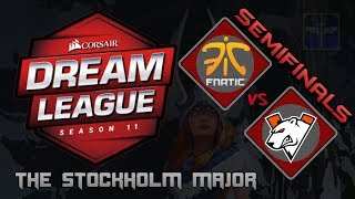 Fnatic vs Virtus.Pro / SemiFinals / Bo3 / DreamLeague Season 11 Stockholm Major  / Dota 2 Live
