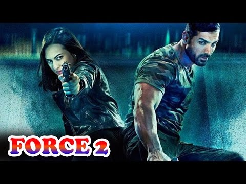 Force 2 Full Movie Review | John Abraham,...