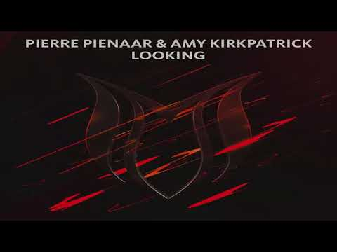 Pierre Pienaar & Amy Kirkpatrick   Looking Extended Mix   YouTube 720p